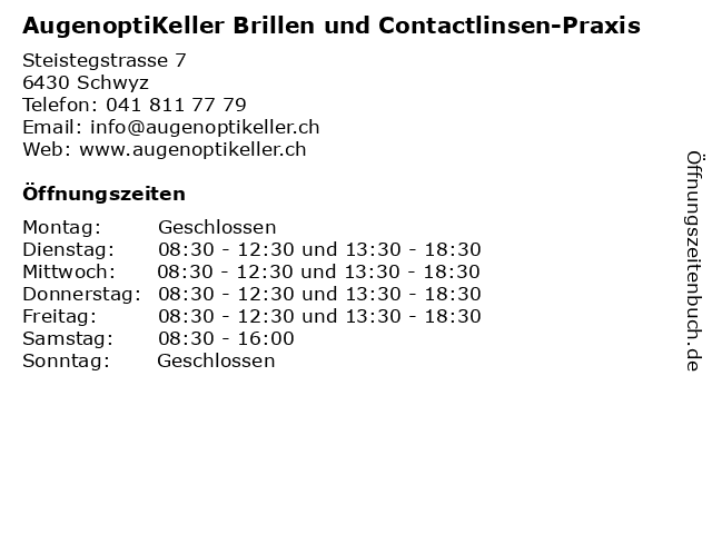 Augenoptik Keller in Schwyz: Adresse und Öffnungszeiten