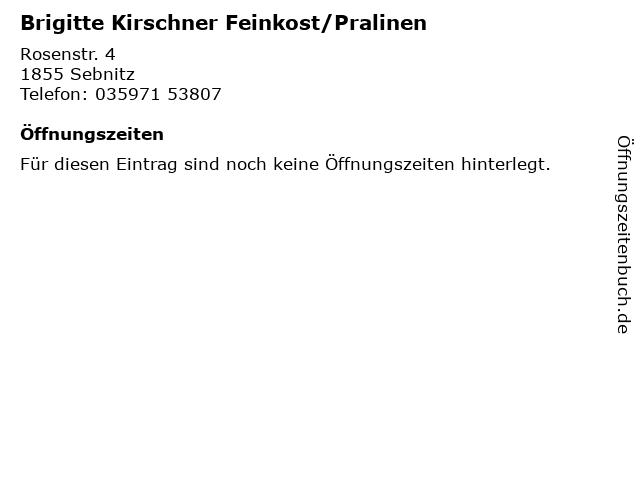 Brigitte Kirschner Feinkost/Pralinen in Sebnitz: Adresse und Öffnungszeiten