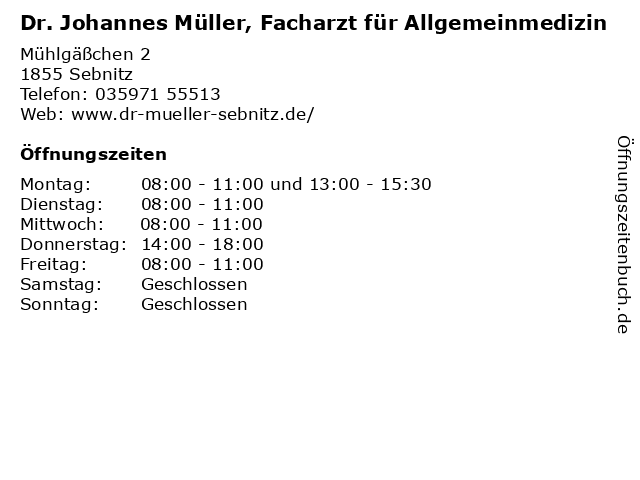 Dr. Johannes Müller, Facharzt für Allgemeinmedizin in Sebnitz: Adresse und Öffnungszeiten