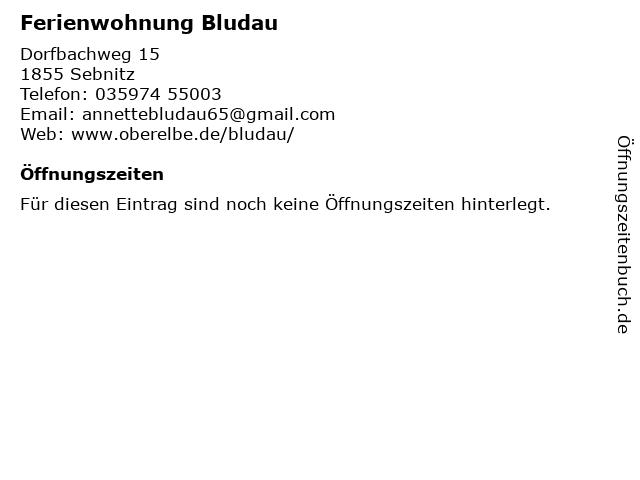 Ferienwohnung Bludau in Sebnitz: Adresse und Öffnungszeiten