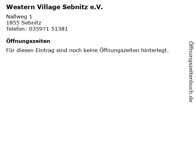 Western Village Sebnitz e.V. in Sebnitz: Adresse und Öffnungszeiten