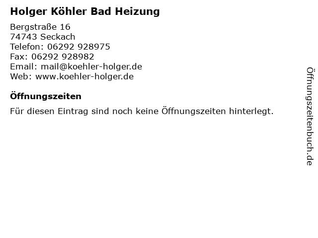 Holger Köhler Bad Heizung in Seckach: Adresse und Öffnungszeiten