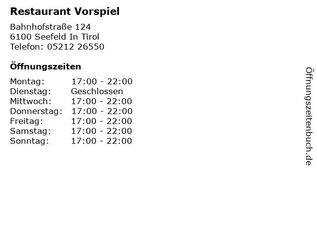 Restaurant Vorspiel in Seefeld In Tirol: Adresse und Öffnungszeiten