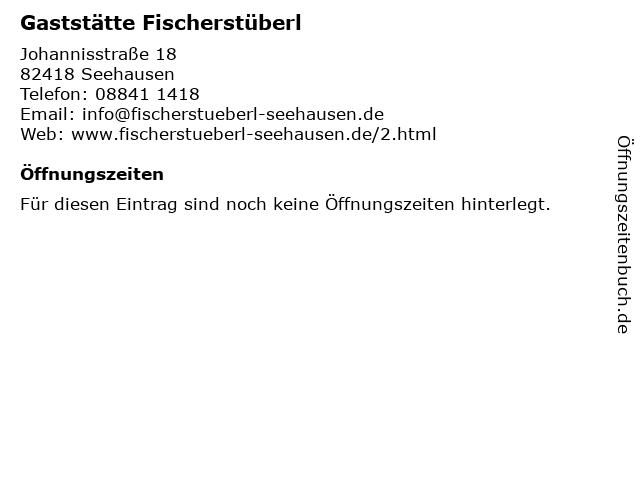 Gaststätte Fischerstüberl in Seehausen: Adresse und Öffnungszeiten
