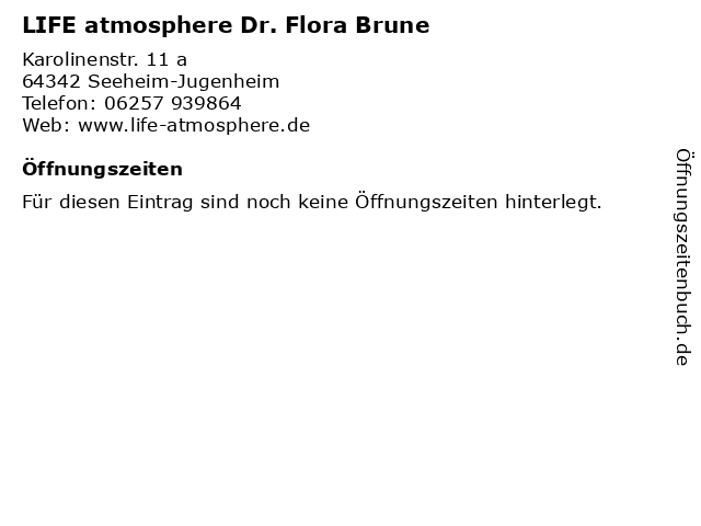 LIFE atmosphere Dr. Flora Brune in Seeheim-Jugenheim: Adresse und Öffnungszeiten