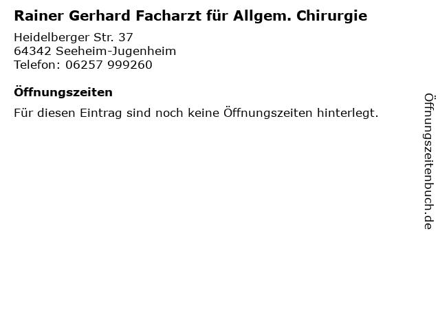 Rainer Gerhard Facharzt für Allgem. Chirurgie in Seeheim-Jugenheim: Adresse und Öffnungszeiten