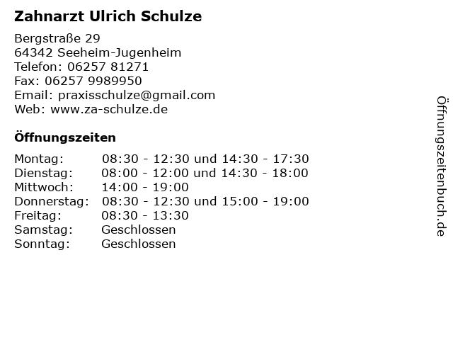 Zahnarzt Ulrich Schulze in Seeheim-Jugenheim: Adresse und Öffnungszeiten