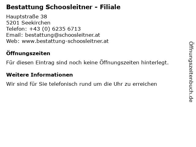 Bestattung Schoosleitner - Filiale in Seekirchen: Adresse und Öffnungszeiten