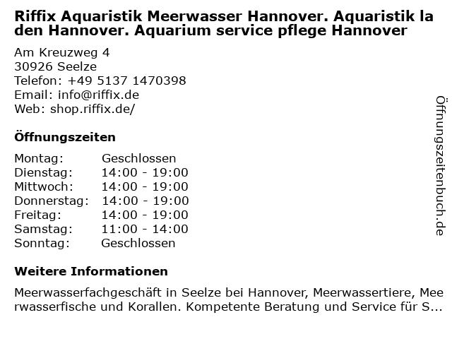Riffix Aquaristik Meerwasser Hannover. Aquaristik laden Hannover. Aquarium service pflege Hannover in Seelze: Adresse und Öffnungszeiten