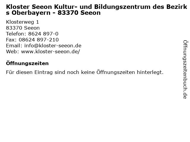 Kloster Seeon Kultur- und Bildungszentrum des Bezirks Oberbayern - 83370 Seeon in Seeon: Adresse und Öffnungszeiten