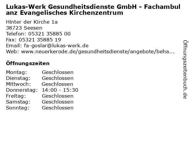 Lukas-Werk Gesundheitsdienste GmbH - Fachambulanz Evangelisches Kirchenzentrum in Seesen: Adresse und Öffnungszeiten