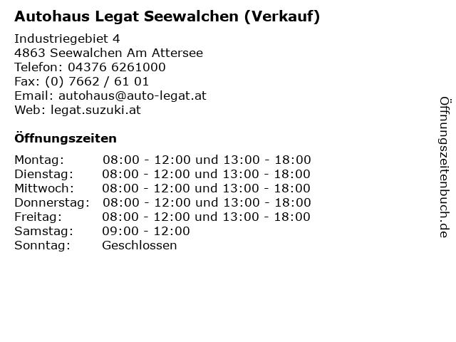 Autohaus Legat Seewalchen (Verkauf) in Seewalchen Am Attersee: Adresse und Öffnungszeiten