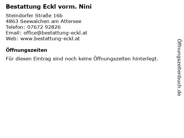 Bestattung Eckl vorm. Nini in Seewalchen am Attersee: Adresse und Öffnungszeiten
