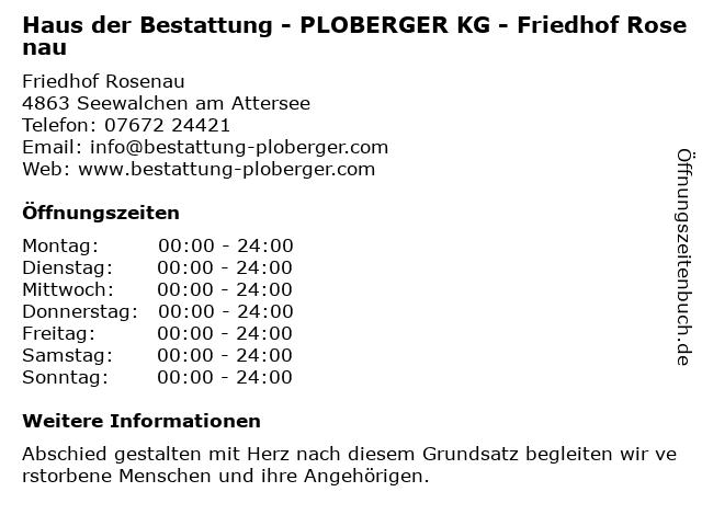 Haus der Bestattung - PLOBERGER KG - Friedhof Rosenau in Seewalchen am Attersee: Adresse und Öffnungszeiten