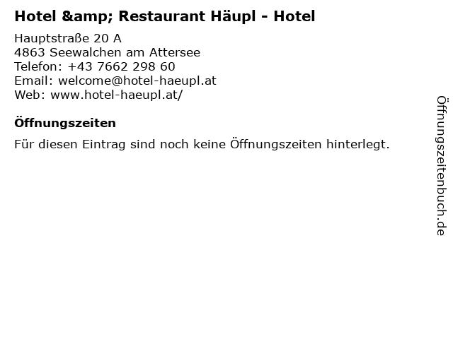 Hotel & Restaurant Häupl - Hotel in Seewalchen am Attersee: Adresse und Öffnungszeiten