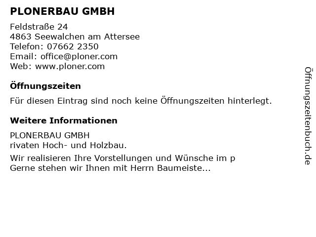 PLONERBAU GMBH in Seewalchen am Attersee: Adresse und Öffnungszeiten