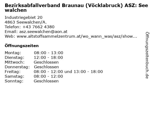 Bezirksabfallverband Braunau (Vöcklabruck) ASZ: Seewalchen in Seewalchen/A.: Adresse und Öffnungszeiten