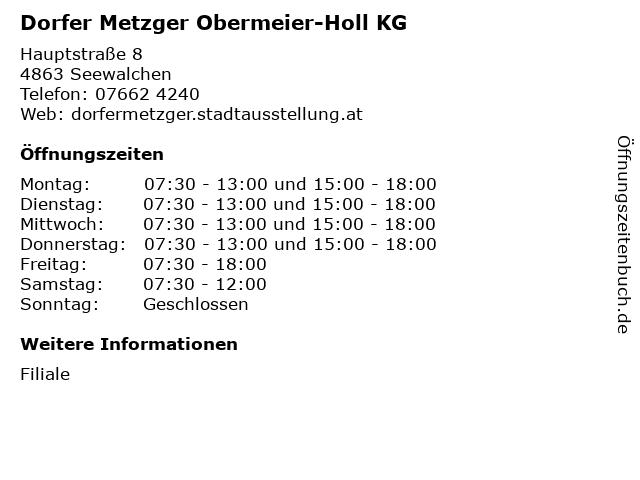 Dorfer Metzger Obermeier-Holl KG in Seewalchen: Adresse und Öffnungszeiten