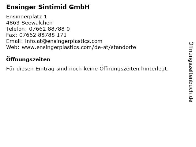 Ensinger Sintimid GmbH in Seewalchen: Adresse und Öffnungszeiten