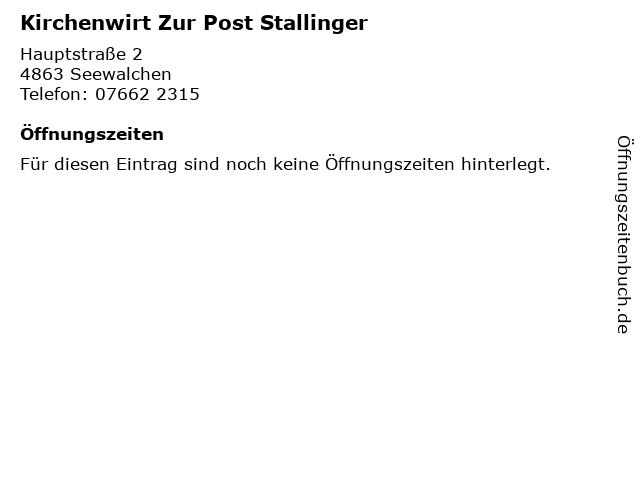 Kirchenwirt Zur Post Stallinger in Seewalchen: Adresse und Öffnungszeiten