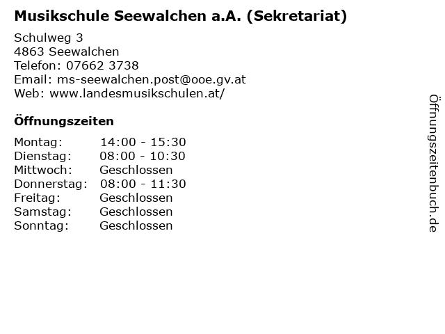 Musikschule Seewalchen a.A. (Sekretariat) in Seewalchen: Adresse und Öffnungszeiten