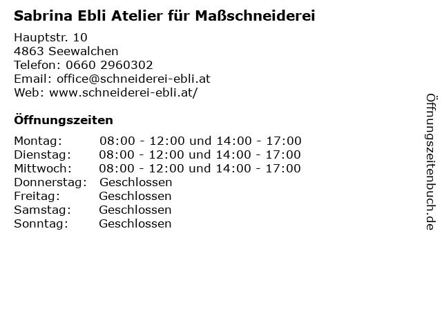 Sabrina Ebli Atelier für Maßschneiderei in Seewalchen: Adresse und Öffnungszeiten