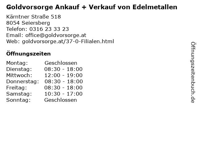 Goldvorsorge Ankauf + Verkauf von Edelmetallen in Seiersberg: Adresse und Öffnungszeiten