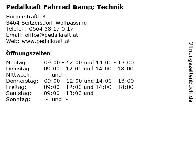 Pedalkraft Fahrrad & Technik in Seitzersdorf-Wolfpassing: Adresse und Öffnungszeiten