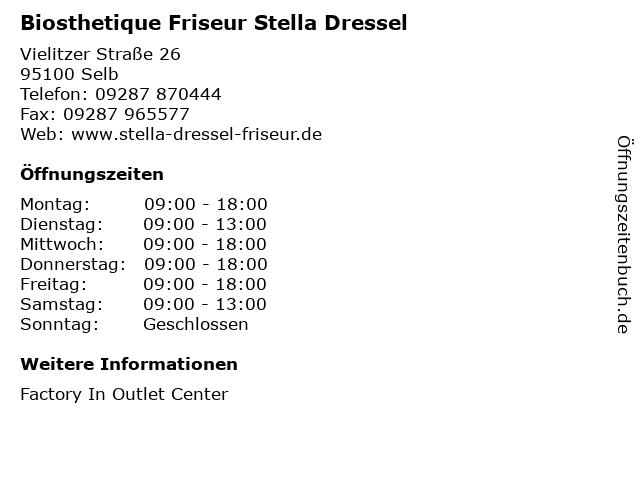 Biosthetique Friseur Stella Dressel in Selb: Adresse und Öffnungszeiten