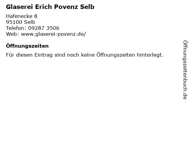 Glaserei Erich Povenz Selb in Selb: Adresse und Öffnungszeiten