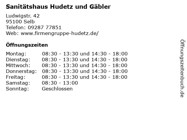 Sanitätshaus Hudetz und Gäbler in Selb: Adresse und Öffnungszeiten