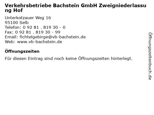 Verkehrsbetriebe Bachstein GmbH Zweigniederlassung Hof in Selb: Adresse und Öffnungszeiten