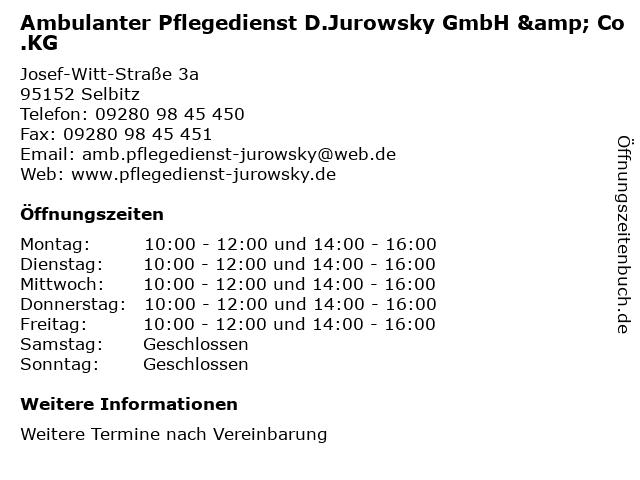 Ambulanter Pflegedienst D.Jurowsky GmbH & Co.KG in Selbitz: Adresse und Öffnungszeiten