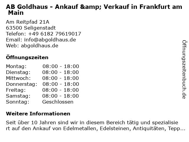 AB Goldhaus - Ankauf & Verkauf in Frankfurt am Main in Seligenstadt: Adresse und Öffnungszeiten