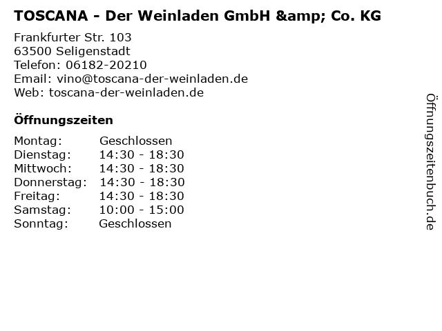 TOSCANA - Der Weinladen GmbH & Co. KG in Seligenstadt: Adresse und Öffnungszeiten