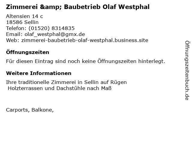 Zimmerei & Baubetrieb Olaf Westphal in Sellin, Ostseebad: Adresse und Öffnungszeiten