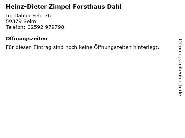 Heinz-Dieter Zimpel Forsthaus Dahl in Selm: Adresse und Öffnungszeiten