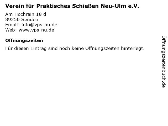 Verein für Praktisches Schießen Neu-Ulm e.V. in Senden: Adresse und Öffnungszeiten