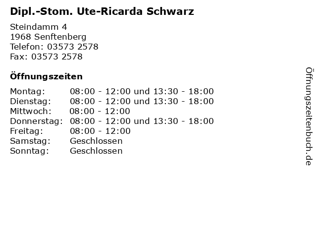 Dipl.-Stom. Ute-Ricarda Schwarz in Senftenberg: Adresse und Öffnungszeiten