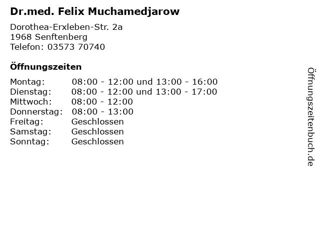 Dr.med. Felix Muchamedjarow in Senftenberg: Adresse und Öffnungszeiten