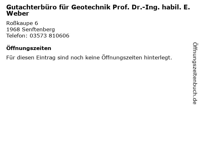 Gutachterbüro für Geotechnik Prof. Dr.-Ing. habil. E. Weber in Senftenberg: Adresse und Öffnungszeiten