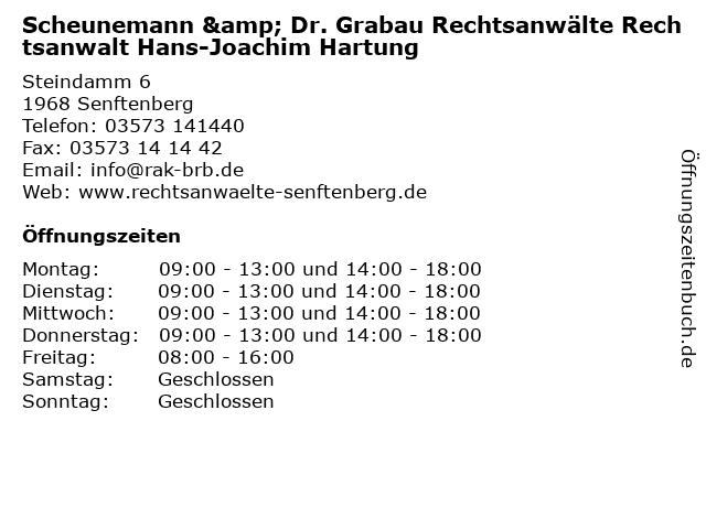 Scheunemann & Dr. Grabau Rechtsanwälte Rechtsanwalt Hans-Joachim Hartung in Senftenberg: Adresse und Öffnungszeiten