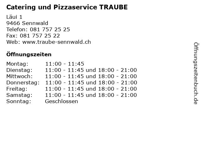 Catering und Pizzaservice TRAUBE in Sennwald: Adresse und Öffnungszeiten