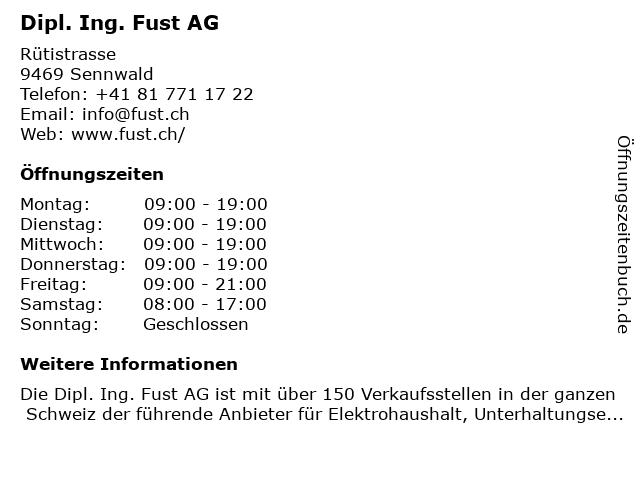 Dipl. Ing. Fust AG in Sennwald: Adresse und Öffnungszeiten