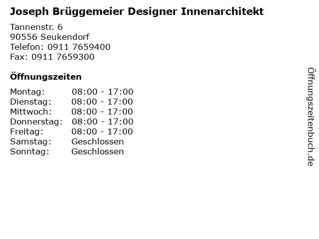 Joseph Brüggemeier Designer Innenarchitekt in Seukendorf: Adresse und Öffnungszeiten
