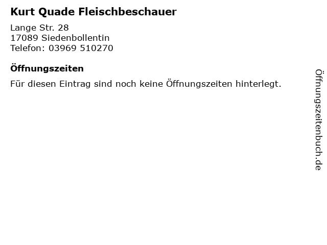 Kurt Quade Fleischbeschauer in Siedenbollentin: Adresse und Öffnungszeiten
