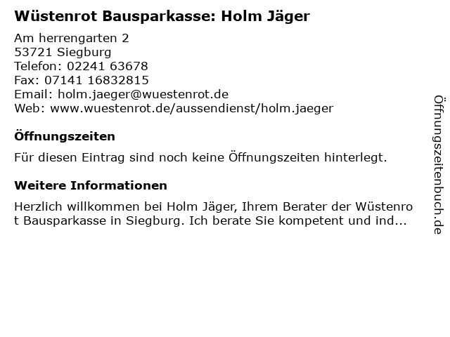 Wüstenrot Bausparkasse: Holm Jäger in Siegburg: Adresse und Öffnungszeiten