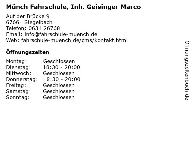 Münch Fahrschule, Inh. Geisinger Marco in Siegelbach: Adresse und Öffnungszeiten