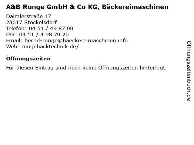 A&B Runge GmbH & Co KG, Bäckereimaschinen in Stockelsdorf: Adresse und Öffnungszeiten
