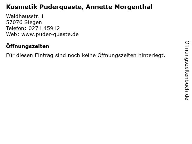 Kosmetik Puderquaste, Annette Morgenthal in Siegen: Adresse und Öffnungszeiten